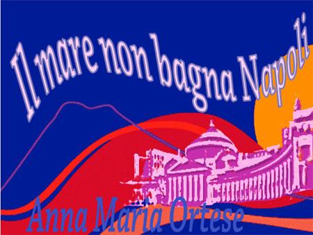 http://www.z3xmi.it/viewdbfile/Libri%3A5500/il+mare+non+bagna+napoli.jpg